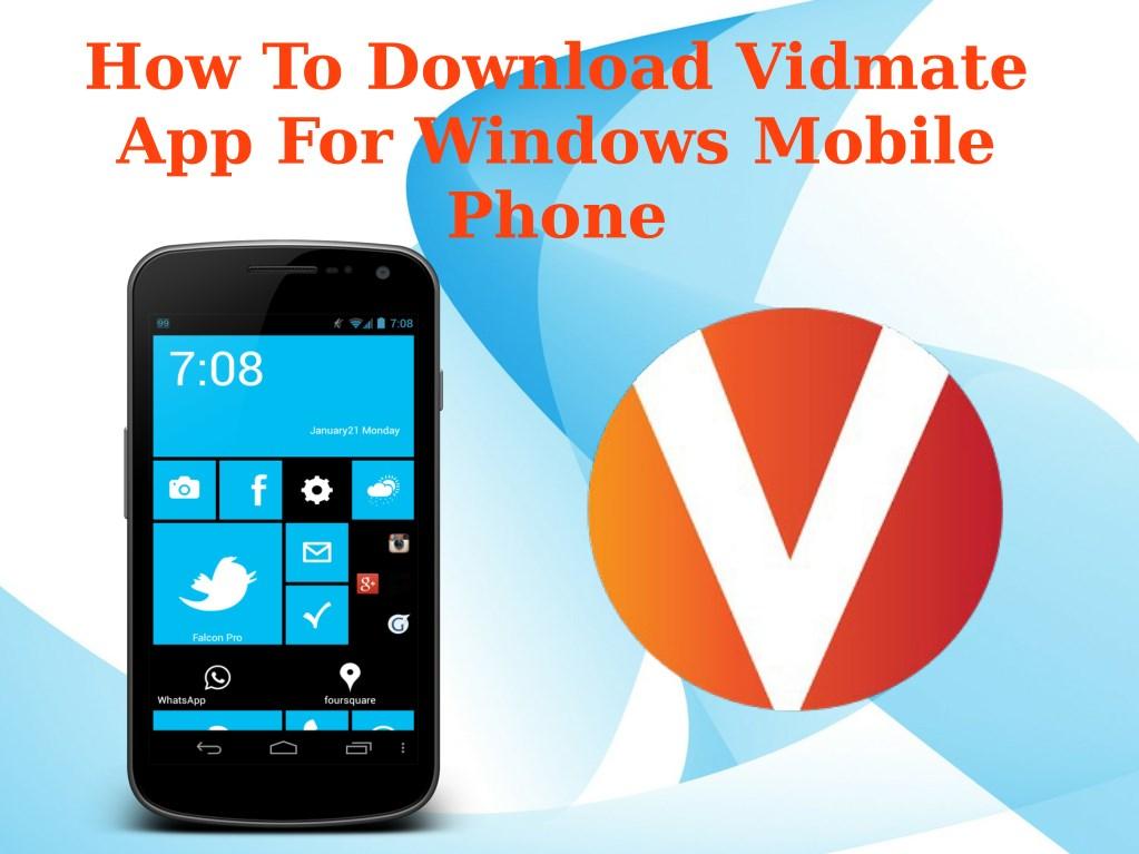Download vidmate app
