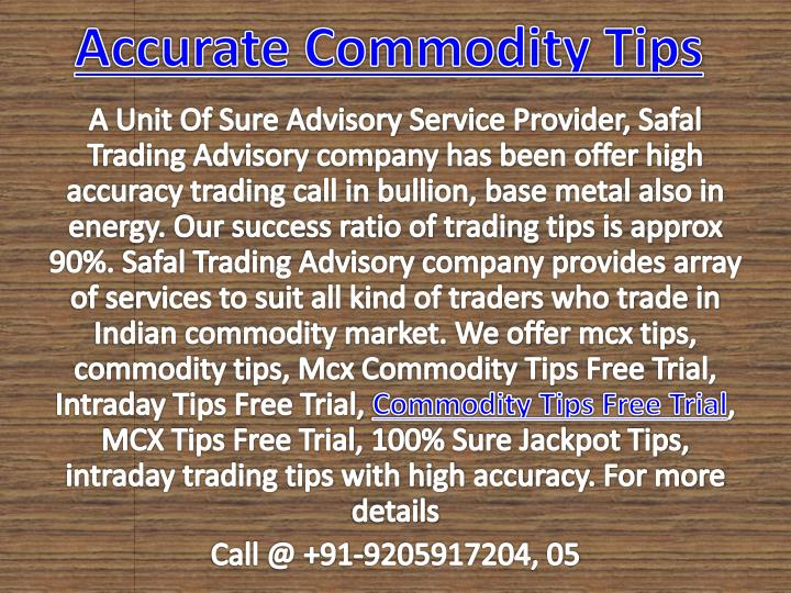 accurate commodity tips n.