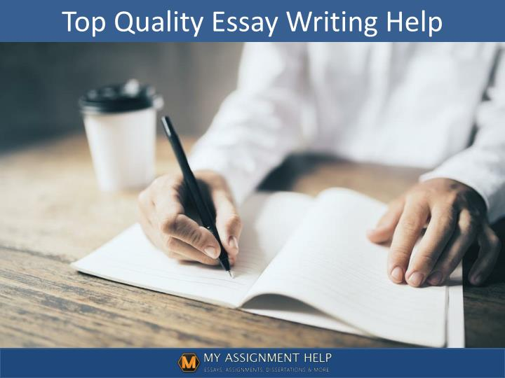 ppt top quality essays help powerpoint presentation id  top quality essay writing help