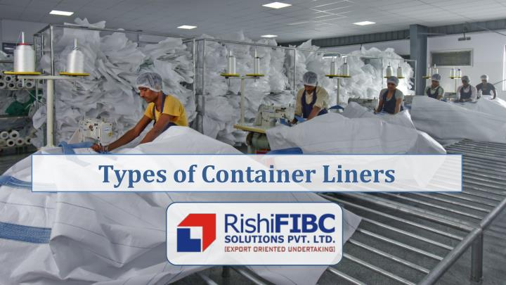 types of container liners n.