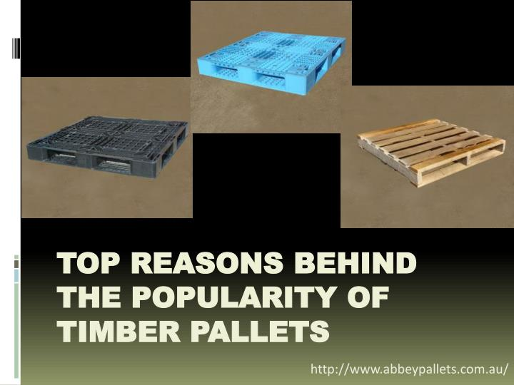 top reasons behind the popularity of timber pallets n.