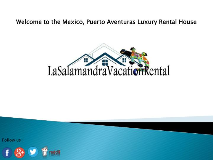welcome to the mexico puerto aventuras luxury n.