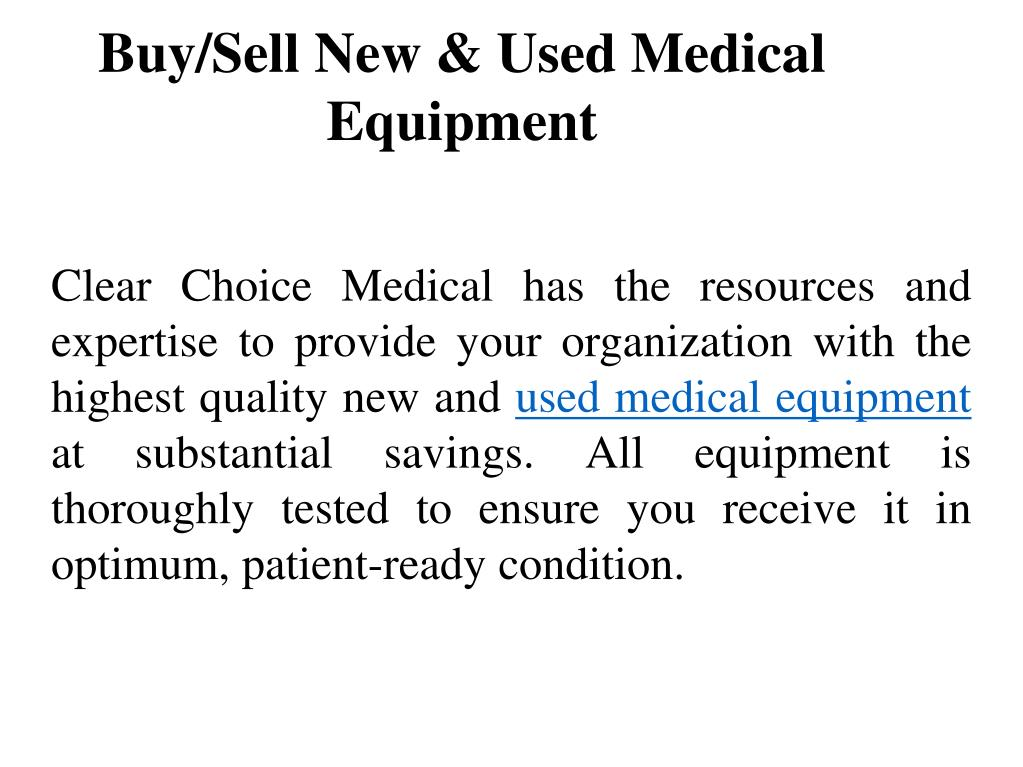 PPT - Buy And Sell Used Medical Equipment in Favourable