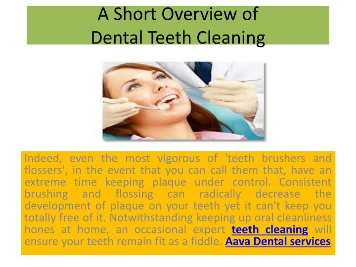 a short overview of dental teeth cleaning n.