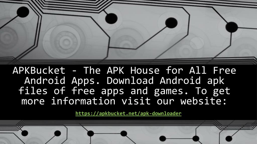 PPT - APK Download Online PowerPoint Presentation - ID:7643904