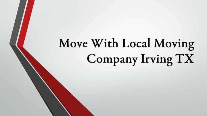 move with local moving company irving tx n.
