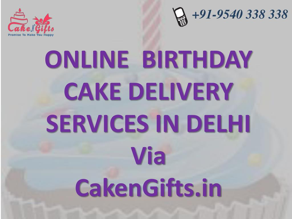 Online Birthday Cake Delivery Services In Delhi