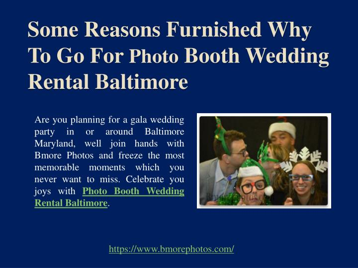 some reasons furnished why to go for photo booth wedding rental baltimore n.