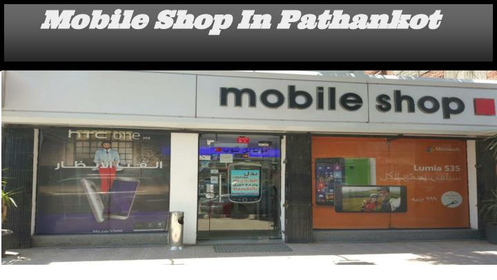 mobile shop in pathankot n.