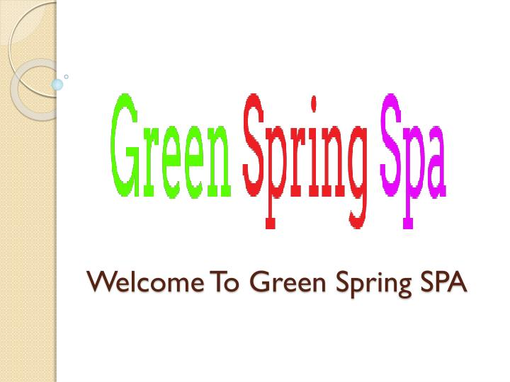 welcome to green spring spa n.