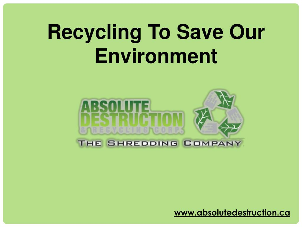 ppt - recycling to save our environment powerpoint presentation - id