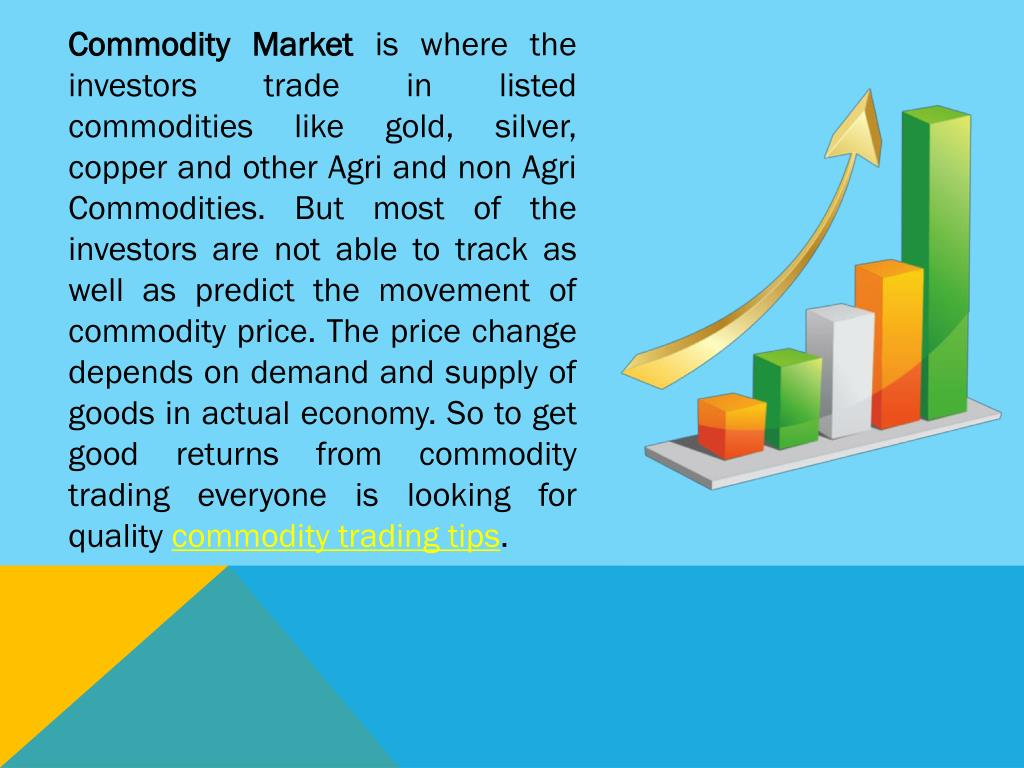 PPT - Commodity Market Trading Tips in India for Investment