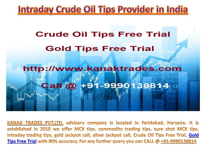 intraday crude oil tips provider in india n.