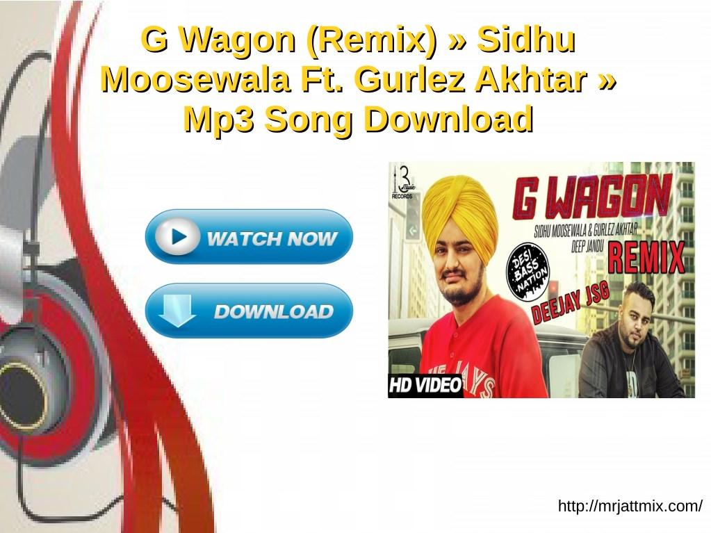 PPT - mr jatt mix (G Wagon (Remix) PowerPoint Presentation - ID:7648534