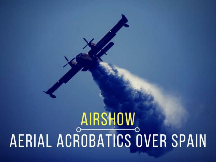 Airshow aerial acrobatics over spain