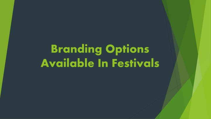 branding options available in festivals n.