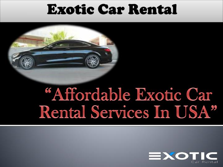 affordable exotic car rental services in usa n.