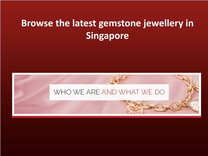 browse the latest gemstone jewellery in singapore n.