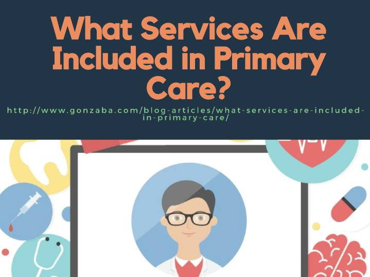 PPT - What Services Are Included in Primary Care ...