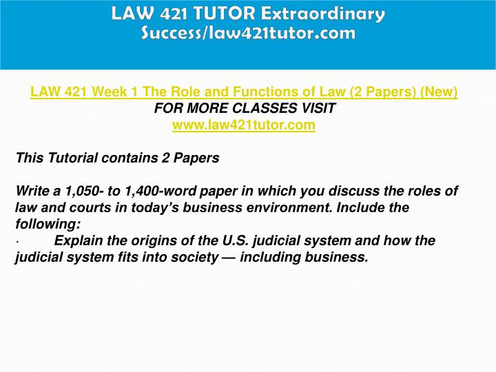 law 421 role and functions of law paper