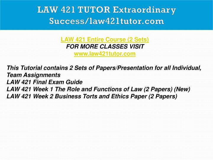 law 421 week 3 tort law paper
