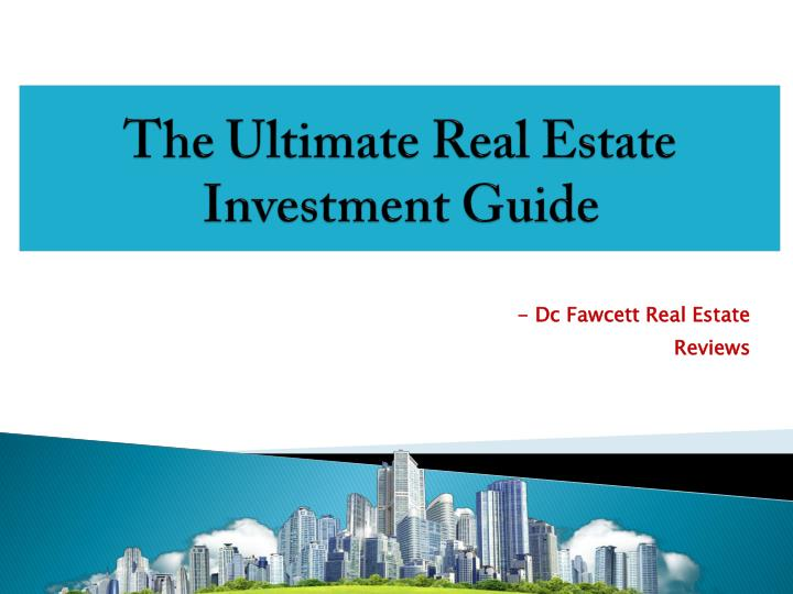 the ultimate real estate investment guide n.