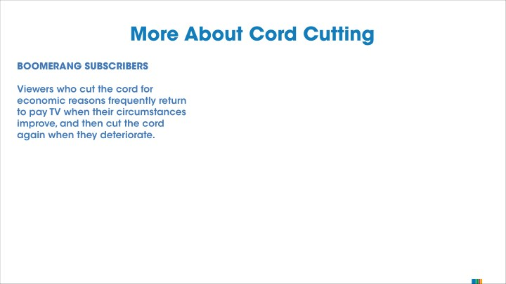 More About Cord Cutting