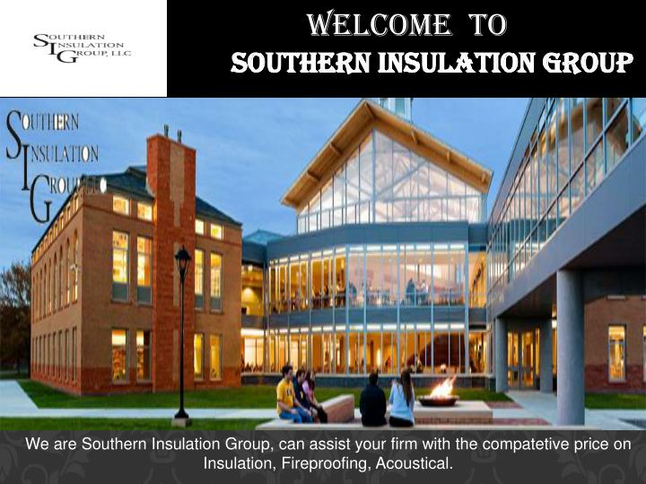 welcome to southern insulation group n.