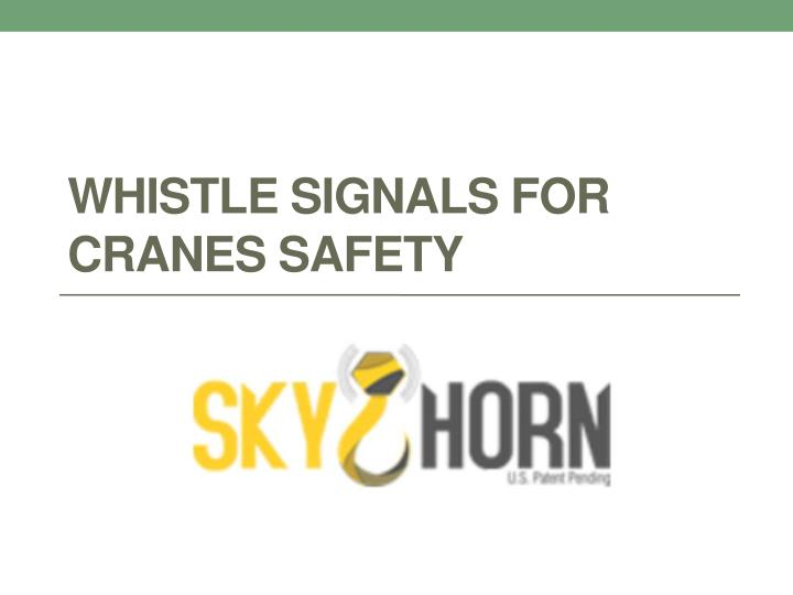 whistle signals for cranes safety n.