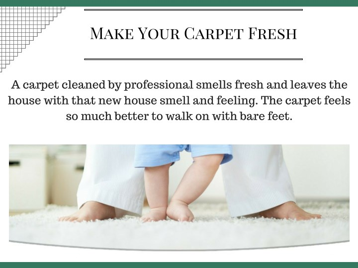Ppt The Advantage Of Hiring A Professional For Carpet
