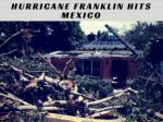 hurricane franklin hits mexico