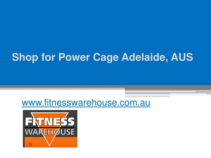 Shop for power cage adelaide aus
