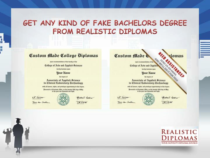 get any kind of fake bachelors degree from realistic diplomas