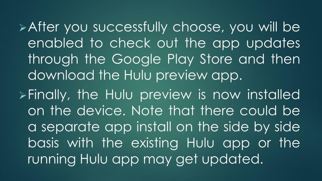 PPT - How To Setup Hulu Beta On Android Device? Call 1888