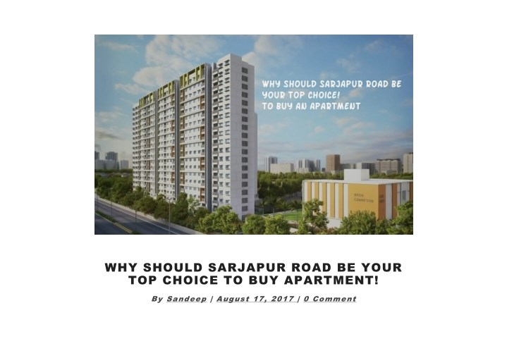 Ppt Why Should Sarjapur Road Be Your Top Choice To Buy