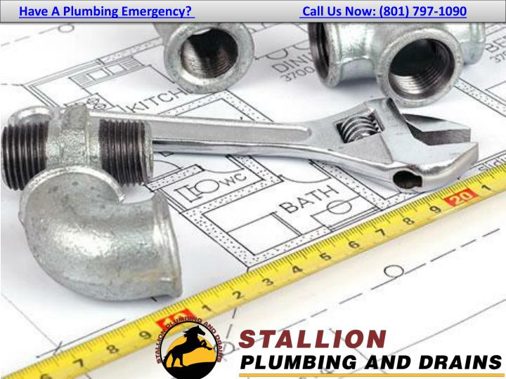 have a plumbing emergency call us now 801 797 1090 n.