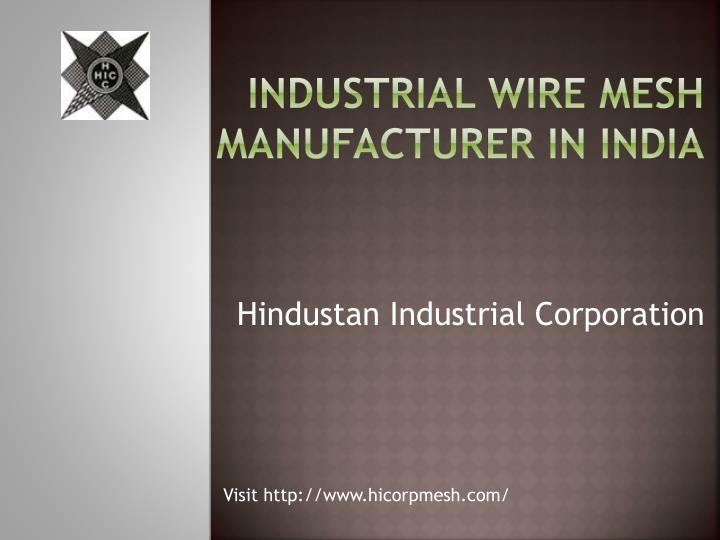 PPT - Wire Mesh Manufacturing Company in India PowerPoint