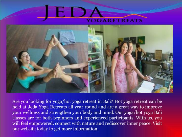 are you looking for yoga hot yoga retreat in bali n.