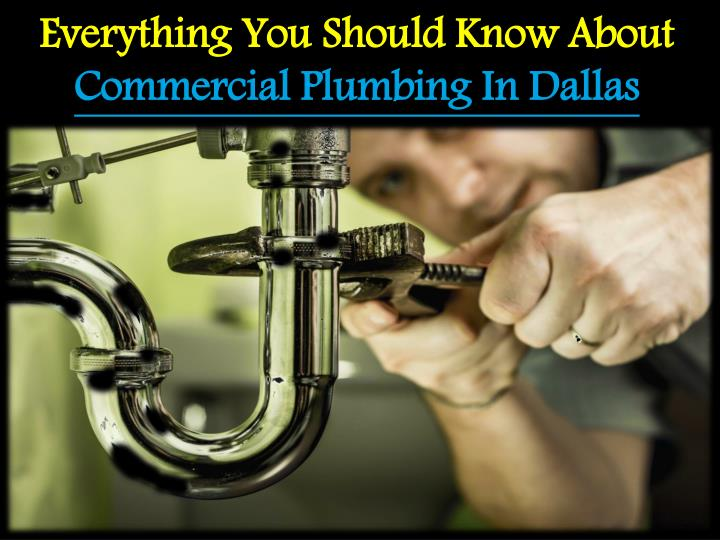 Ppt Everything You Should Know About Commercial Plumbing In