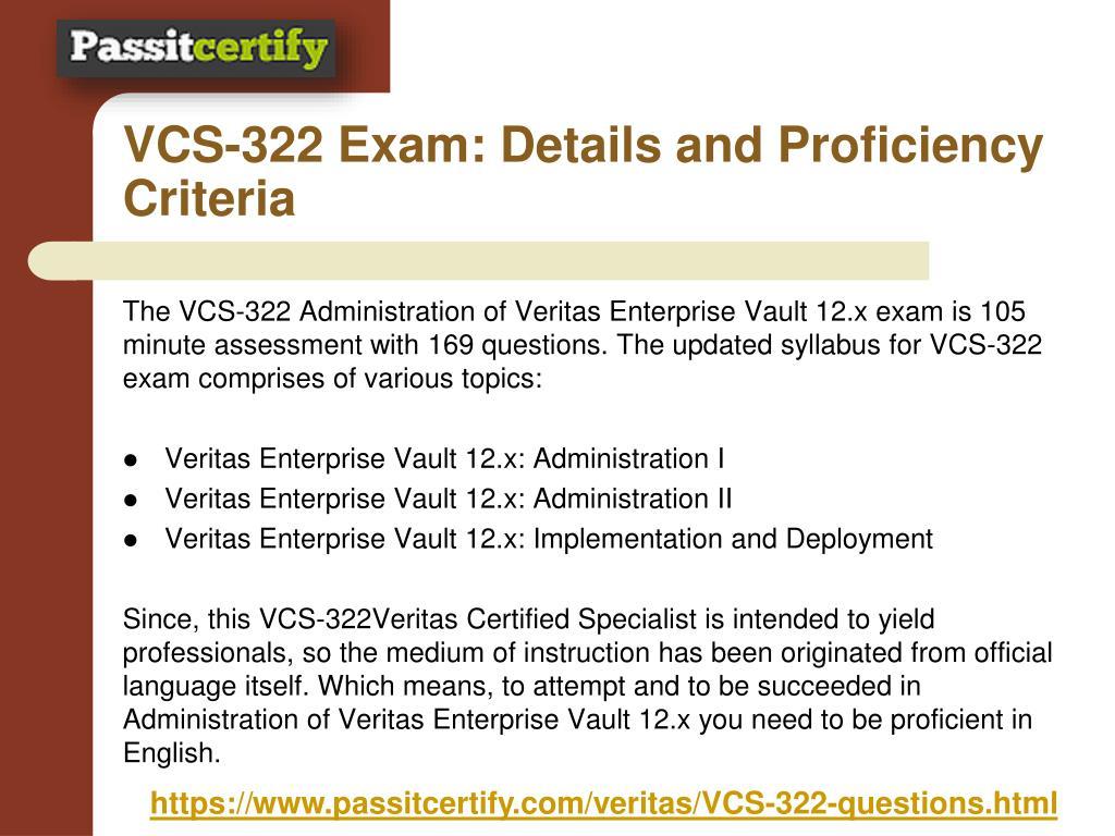 Administration of Veritas Enterprise Vault 12.x Test VCS-322 Exam QA+Simulator