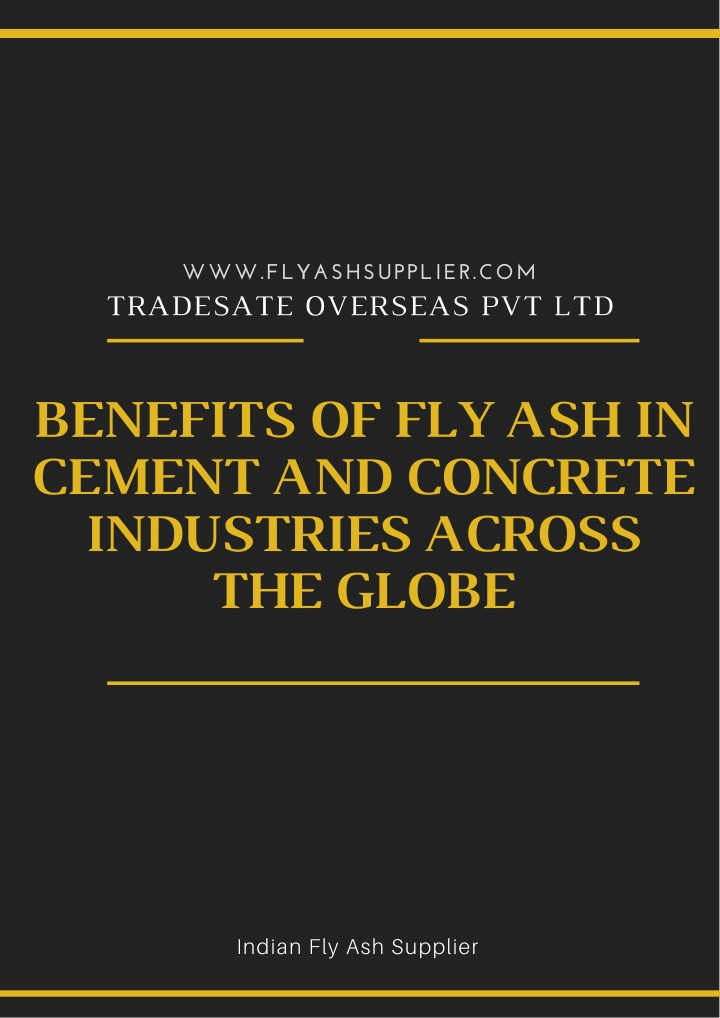 PPT - Benefits of fly Ash in Cement and Concrete Industries Across