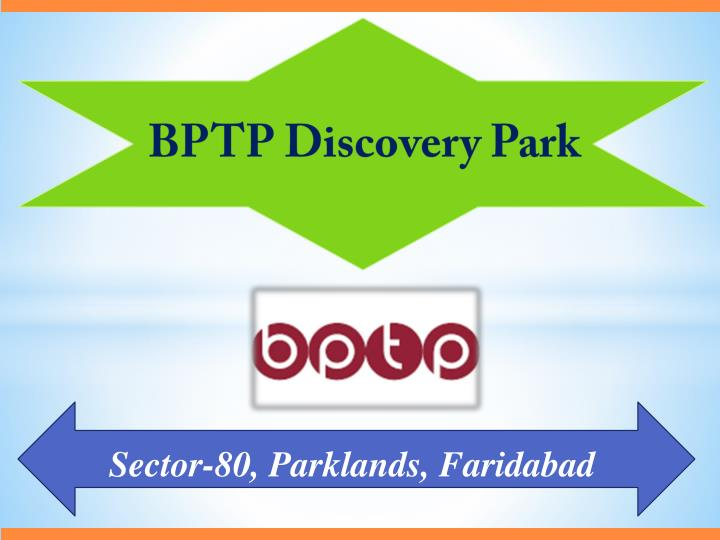 bptp discovery park n.