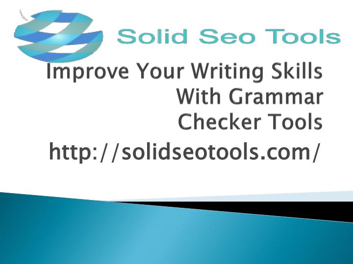 improve your writing skills with grammar checker tools n.