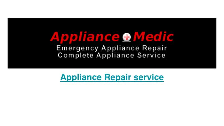 appliance repair service n.