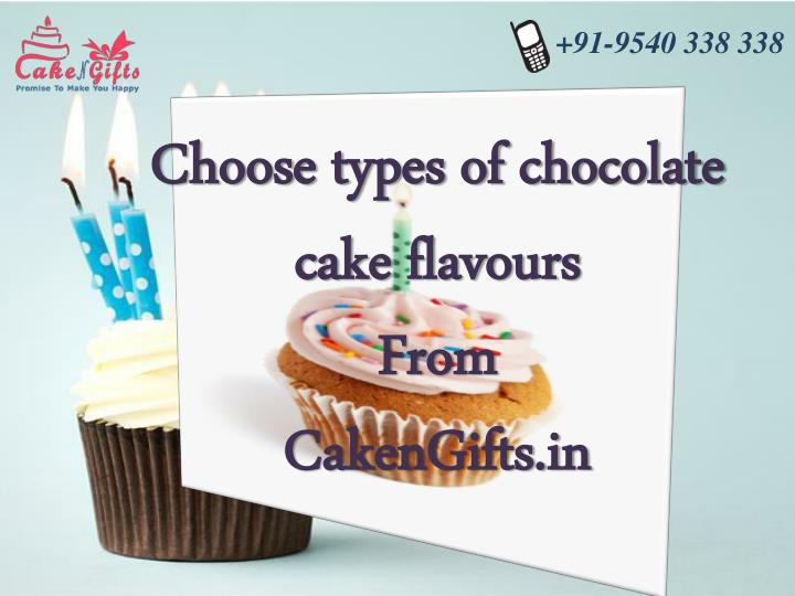 choose types of chocolate cake flavours from cakengifts in n.