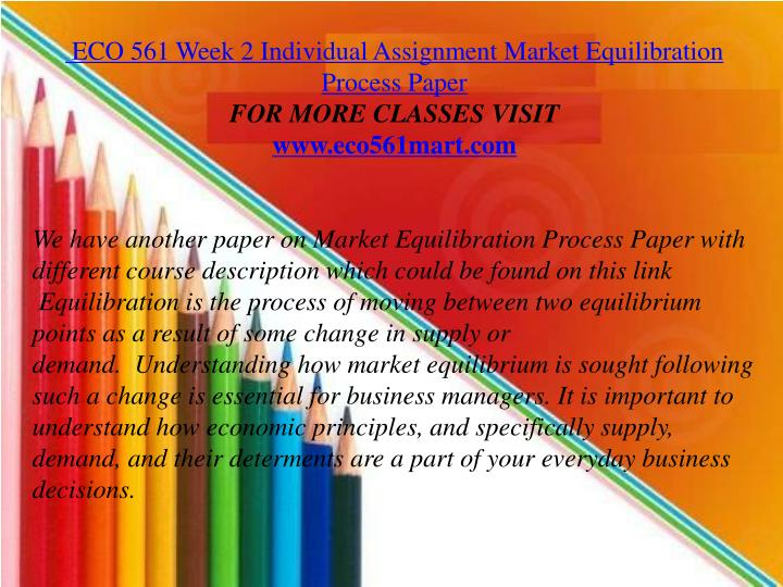 market equilibrating process paper and presentation eco 561