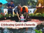 celebrating ganesh chaturthi