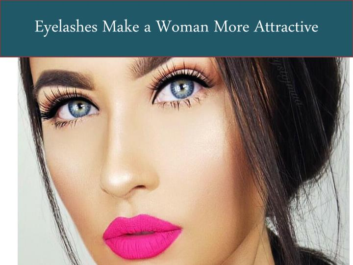 56bf7871e69 PPT - Eyelashes Make a Woman More Attractive PowerPoint Presentation ...