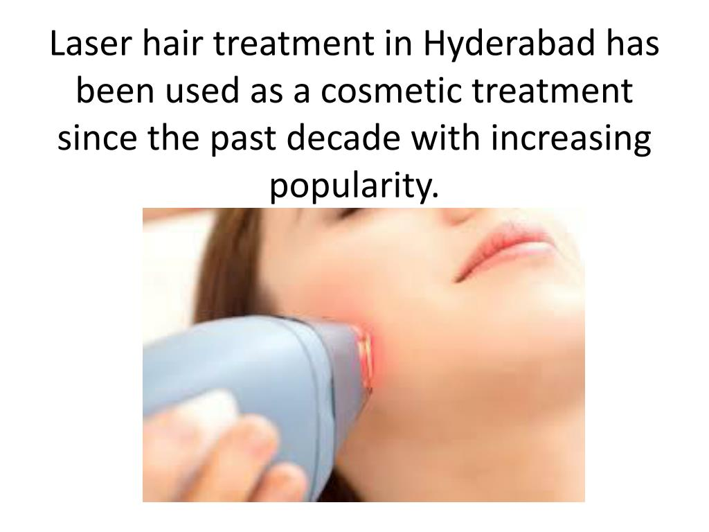 Ppt Laser Hair Removal Treatment In Hyderabad Permanent Hair