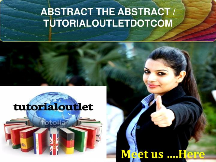 abstract the abstract tutorialoutletdotcom n.